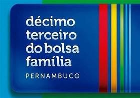 13º do Bolsa Família começa a ser pago pelo Governo de PE