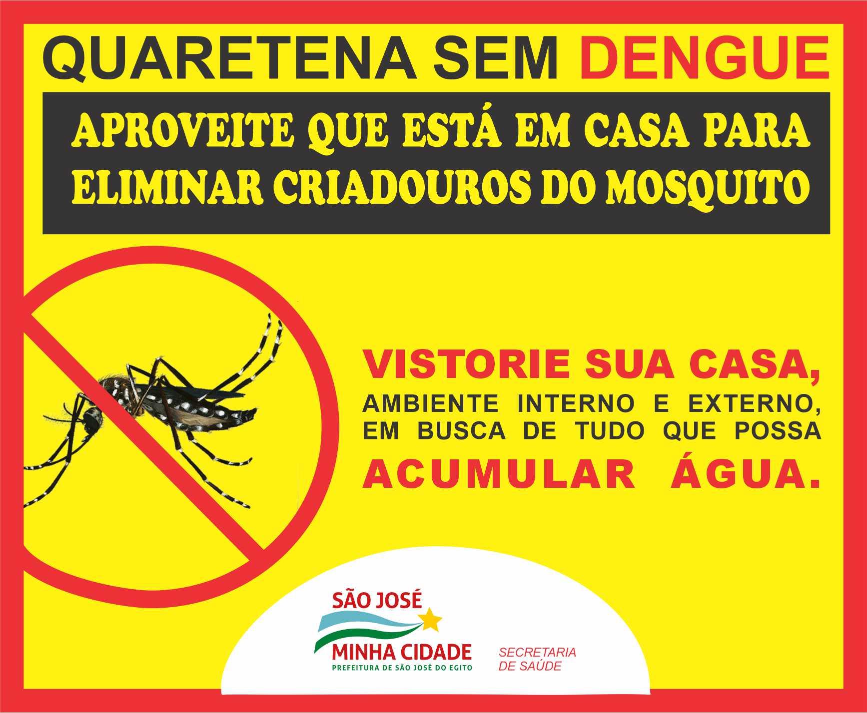 Prefeitura de SJE lança campanha Quarentena sem Dengue
