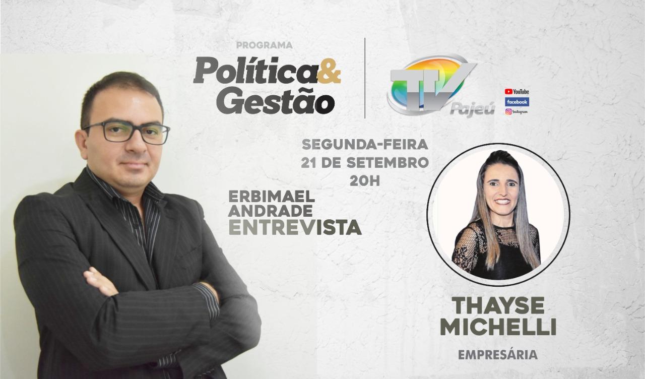 Segunda é dia de Programa Política e Gestão, hoje conversando com Thayse Michelli