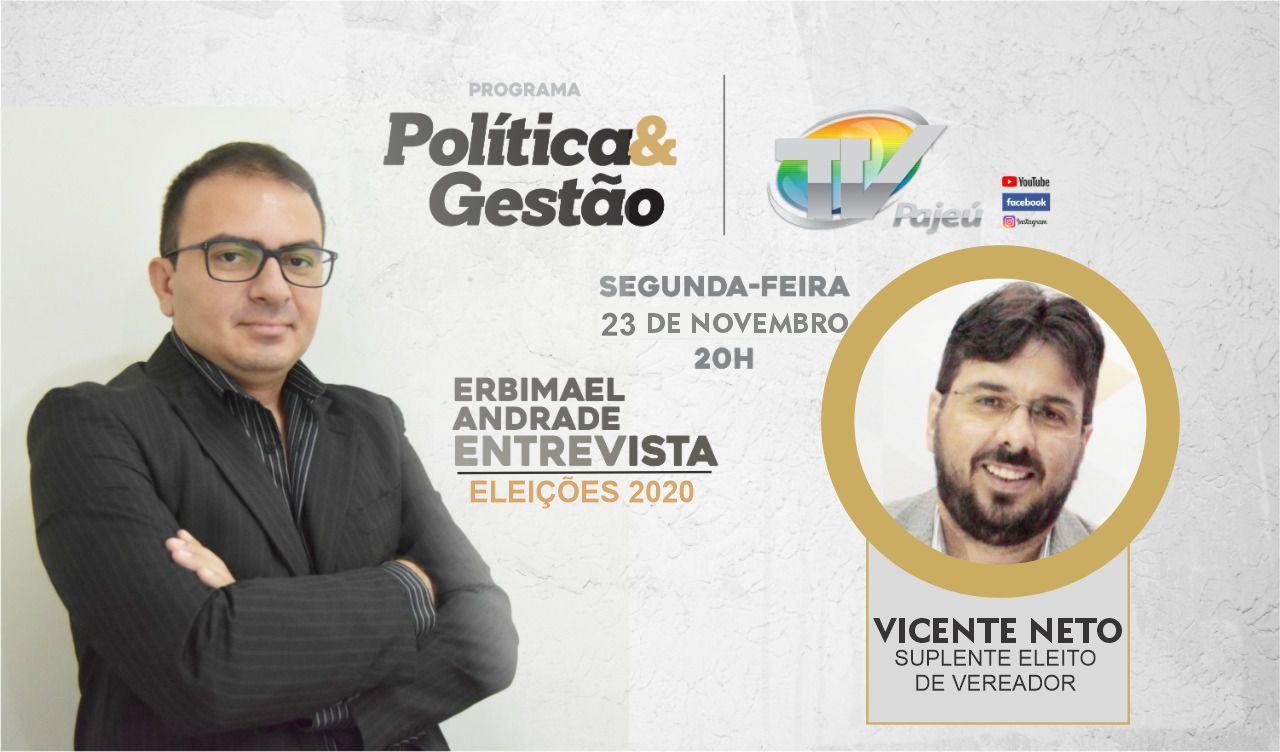 Programa Política e Gestão da TV Pajeú conversa com o suplente eleito de vereador Vicente Neto nesta segunda (23)