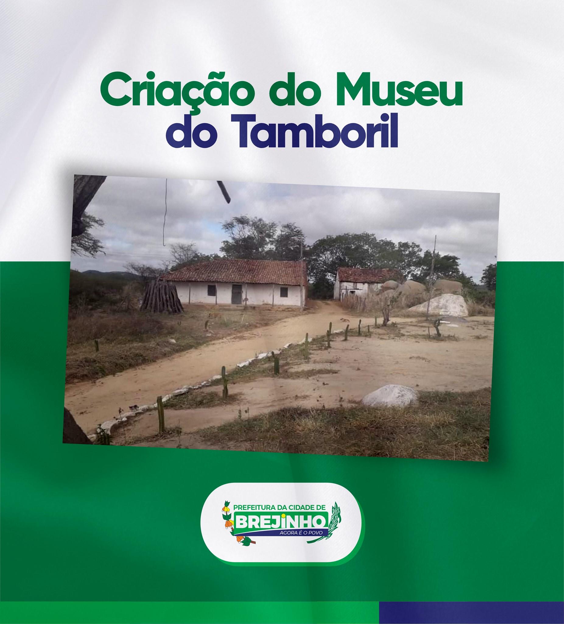 Brejinho deverá ganhar Museu do Tamboril