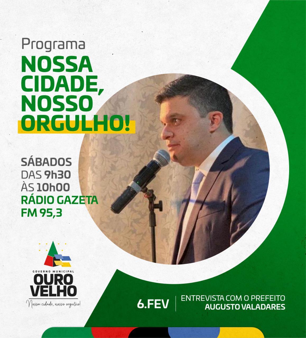 Prefeito de Ouro Velho será 1º entrevistado do Programa Nossa Cidade, Nosso Orgulho