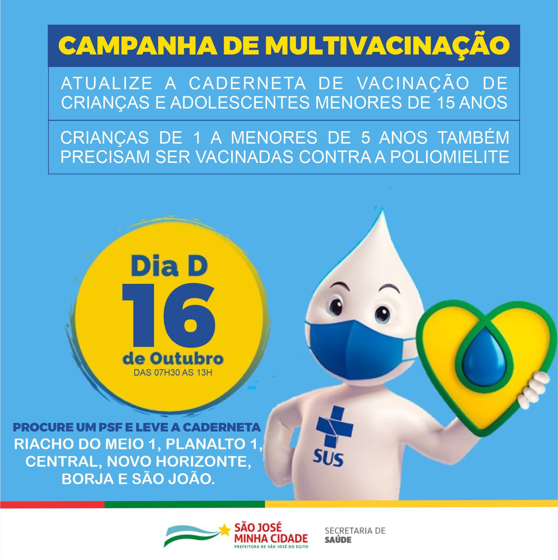 Dia D da campanha de multivacinação será neste sábado (17)