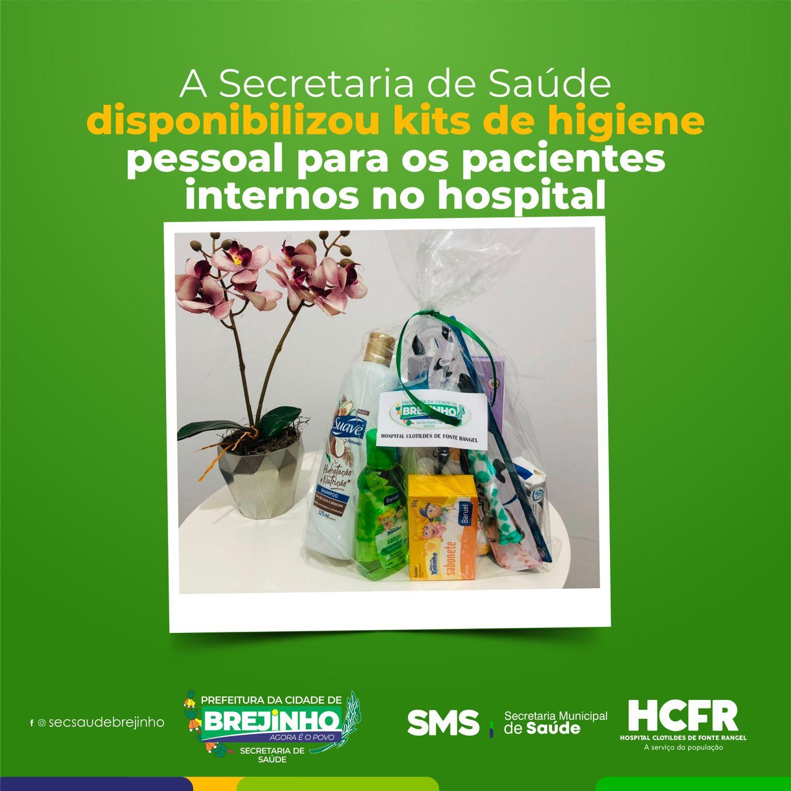 Administração municipal de Brejinho passa a fornecer kit de higiene pessoal para internados no Hospital Clodildes de Fonte Rangel